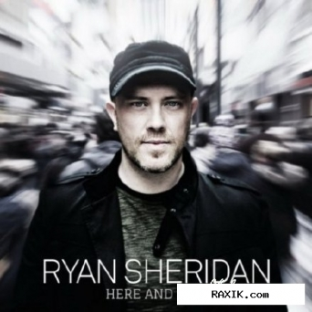 Ryan Sheridan - Here And Now (2015)