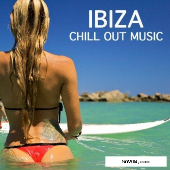 Ibiza Fitness Music Workout - Chill Out Songs & Chill Music Best Workout (2011)