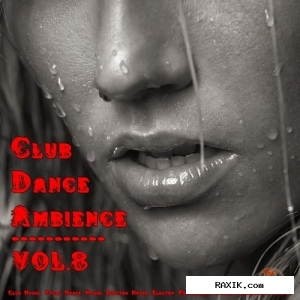 Club Dance Ambience Vol.8 (2015)